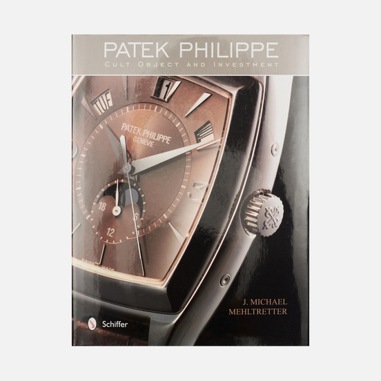 Книга Schiffer Patek Philippe: Cult Object And Investment