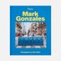 Книга Rizzoli Mark Gonzales: Adventures In Street Skating фото - 0