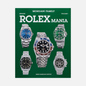 Книга Guido Mondani Editore Rolexmania фото - 0