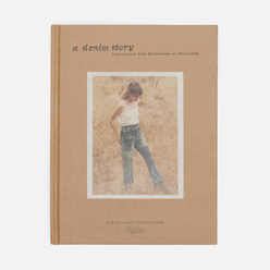 Книга Rizzoli A Denim Story: Inspirations From Bellbottoms To Boyfriends 160pgs