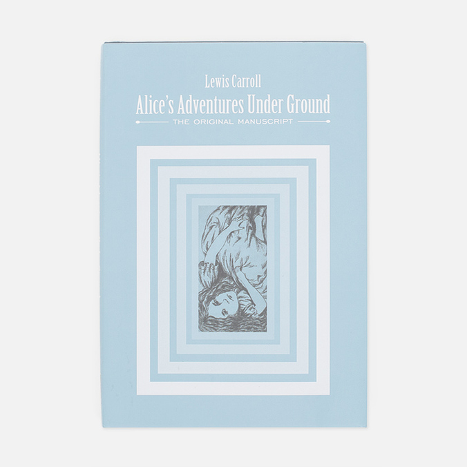 Книга British Library Lewis Carroll - Alice`s Adventures Under Ground