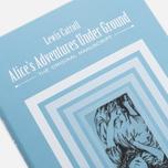 Книга British Library Lewis Carroll - Alice`s Adventures Under Ground фото- 1